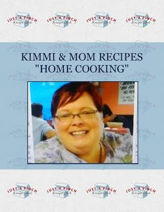 "KIMMI & MOM RECIPES ""HOME COOKING"""