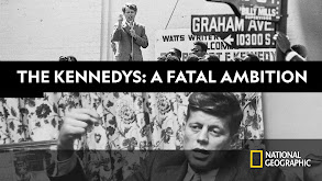 The Kennedys: A Fatal Ambition thumbnail