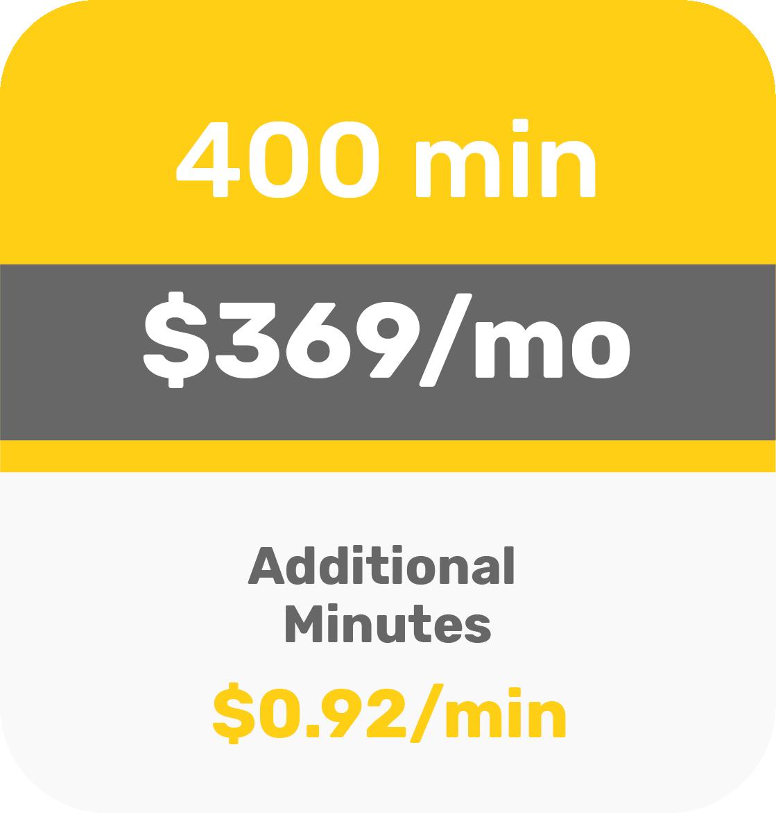 400 min - $369 per month