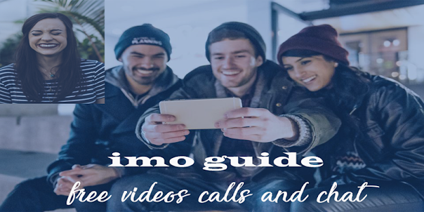 Free Imo Beta 2018 Tips Video Calls and Chat - náhled