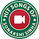 Hit Songs of Sonakshi Sinha