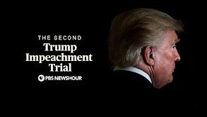 The Second Trump Impeachment Trial, A PBS NewsHour Special thumbnail