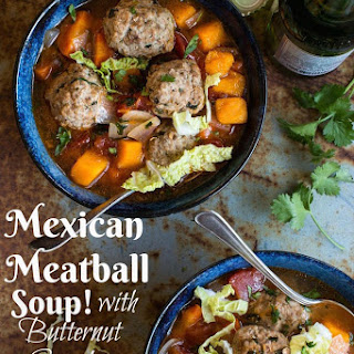 Mexican Meatball Soup with Butternut Squash!.