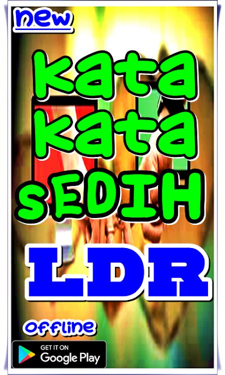 Kata Kata Sedih Ldr Android Aplicaciones Appagg