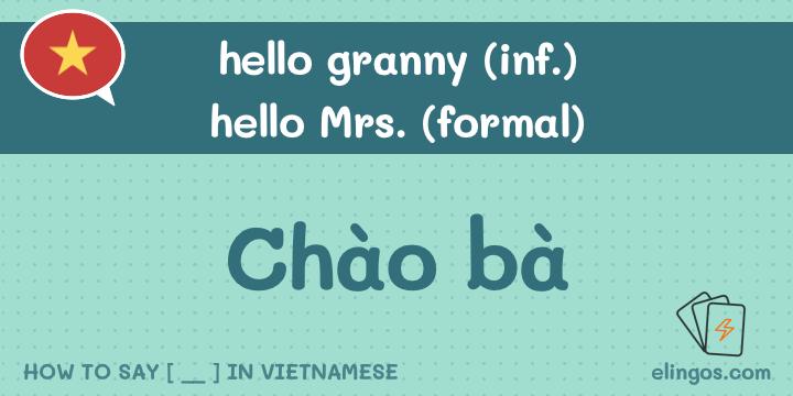 Hello granny in Vietnamese