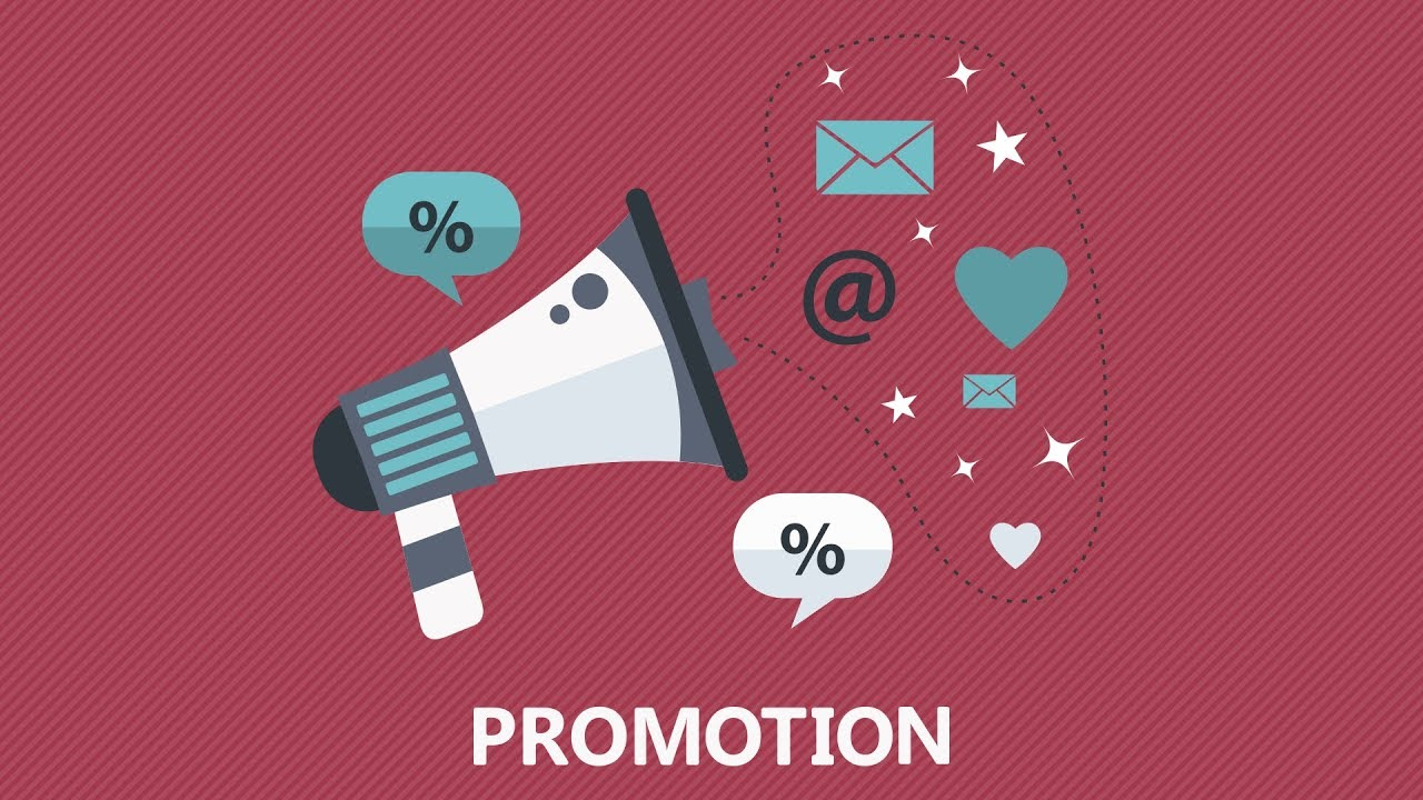 Promotion is essential for your business
