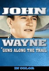 John Wayne in Guns Along The Trail (In Color)