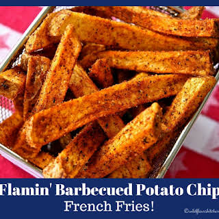 Flamin' Barbecued Potato Chip Flavored French Fries.