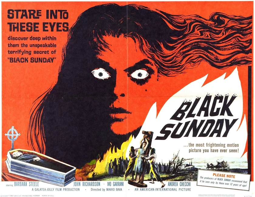 """Poster for Black Sunday. It shows a silhouette of a woman's face, all black except for the bright whites of her widened eyes. Beneath her is an image of a body lying in a coffin, and a woman being tied to a stake as a crowd watches. The taglines read: """"Stare into these eyes. Discover deep within them the unspeakable terrifying secret of Black Sunday."""" and """"Black Sunday... The most frightening motion picture you have ever seen!"""""""