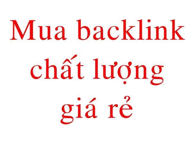 Làm thế nào có thể mua backlink giá rẻ