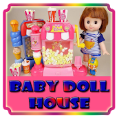 Video Baby doll House