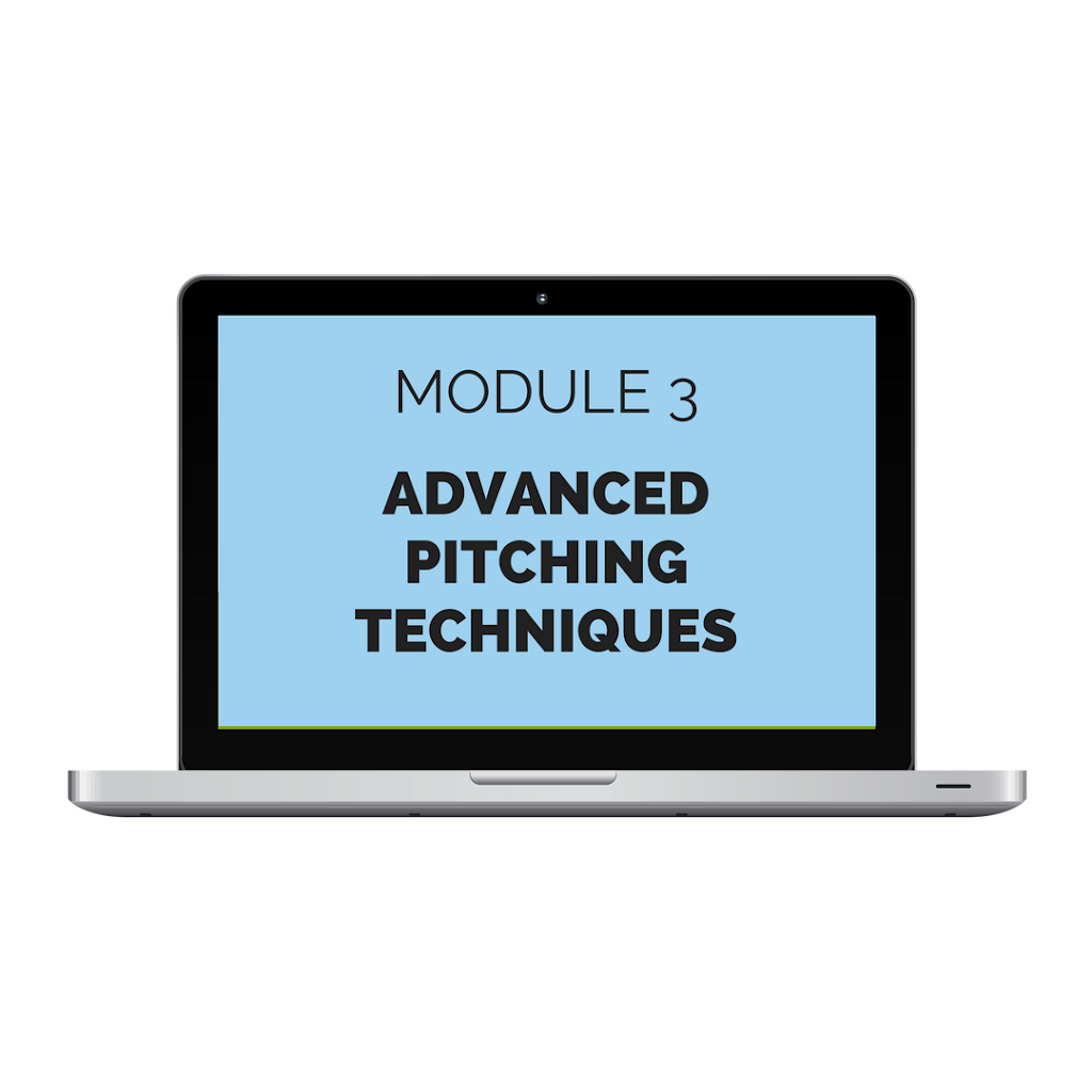 Module 3: Advanced Pitching Techniques