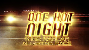One Hot Night: The NASCAR 1992 All-Star Race thumbnail