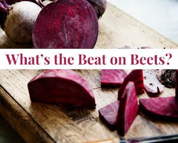 What's the Beat on Beets