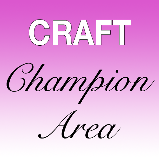Craft Champion Area