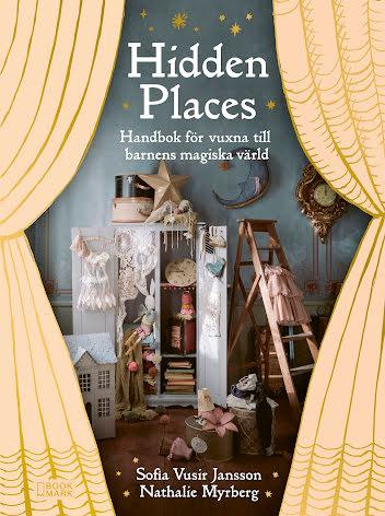 Hidden Places : Handbok för vuxna till barnens magiska värld