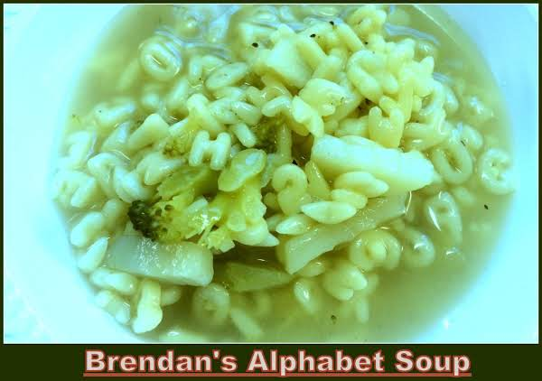 Brendan's Alphabet Soup Recipe