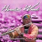 Howlin Wind Flute Music