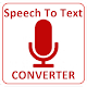 Speech To Text converter - Voice Notes Typing App