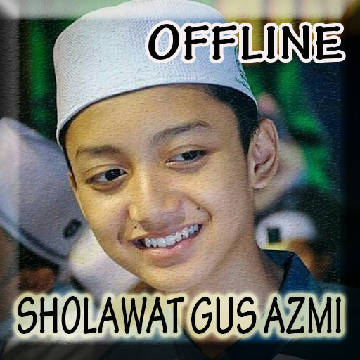Lagu Sholawat Gus Azmi lengkap Offline