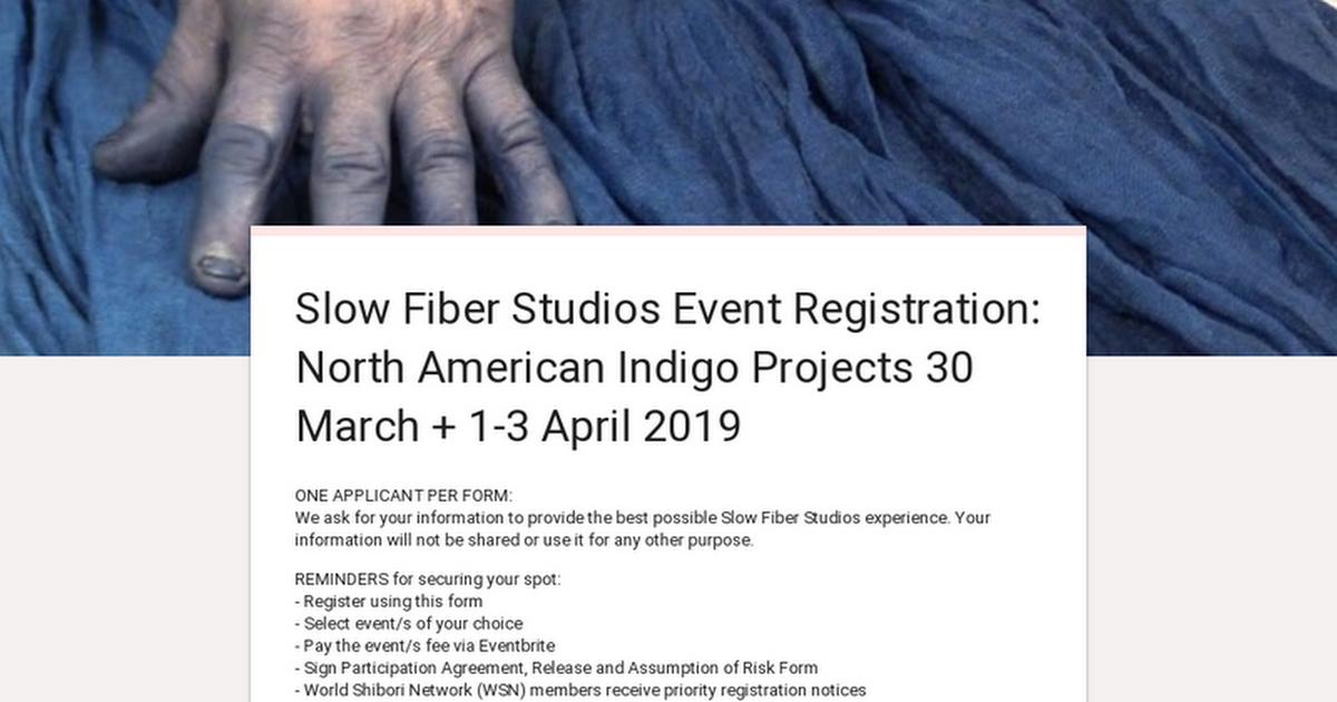 Slow Fiber Studios Event Registration: North American Indigo