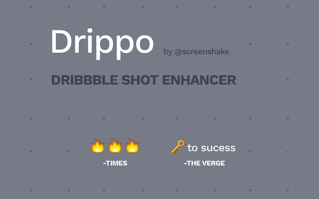 Drippo: Dribbble Shot Enhancer