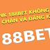 Link vào 188BET dùng thiết bị nào?