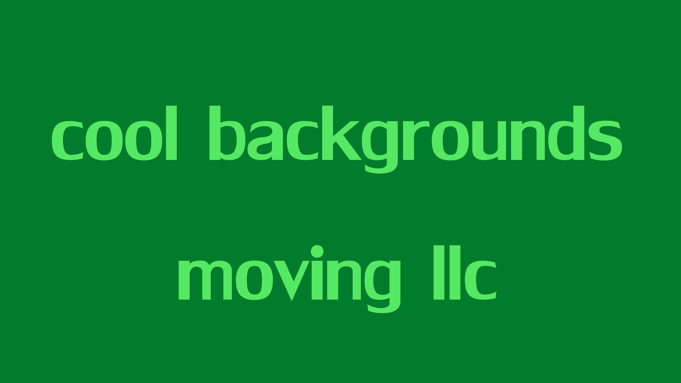 cool backgrounds moving llc