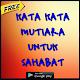 Download Kata Kata Mutiara Untuk Sahabat For PC Windows and Mac