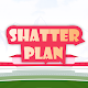 Shatter Plan for PC Windows 10/8/7