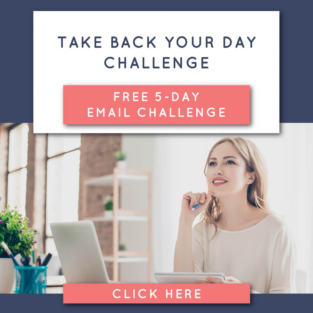 Click here to sign up for the Take Back Your Day Challenge