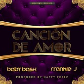 Cancion De Amor (feat. Frankie J) - Single
