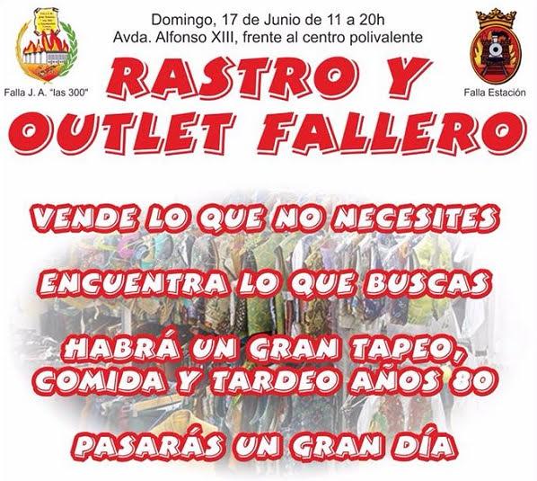 """Rastro y Outlet Fallero de la Falla José Antonio """"Las 300"""" de Elda y Falla Estación"""