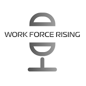 Workforce Rising Radio