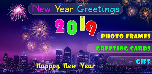 2019 new year photo frame greetings gifs apps on google play