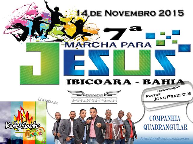7ª Edição da Marcha para Jesus em Ibicoara