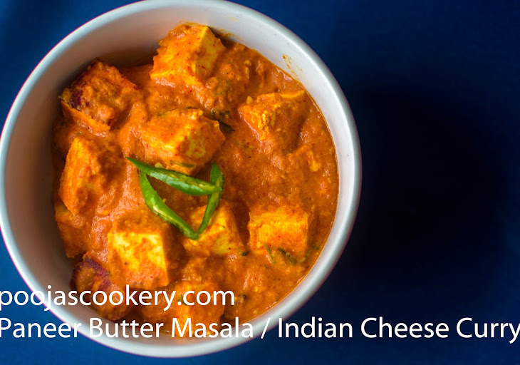 Paneer Butter Masala / Indian Cheese Curry Recipe