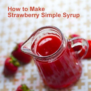How to Make Strawberry Simple Syrup