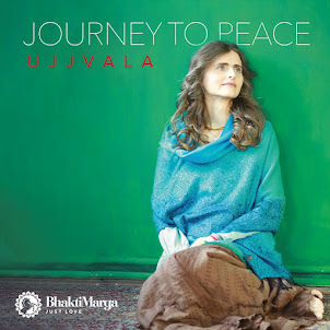 Ujjvala: Journey to Peace - Bhakti Marga