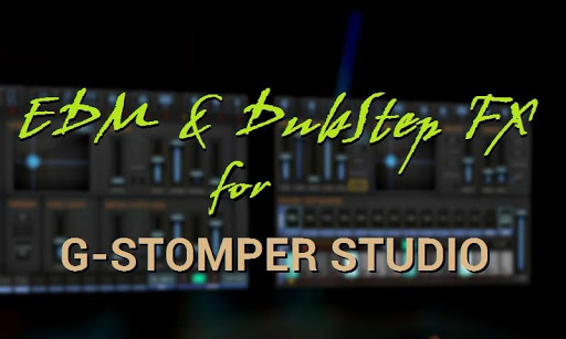 G-Stomper EDM and DubStep FX