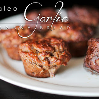 Garlic Paleo Banana Bread