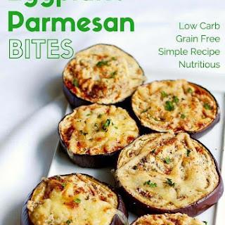 Low Carb Eggplant Parmesan Bites.