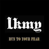 Run to Your Fear