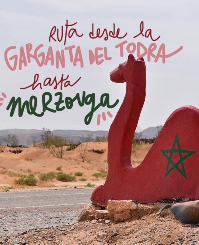 ruta desde la Garganta del Todra hasta el desierto de Merzouga