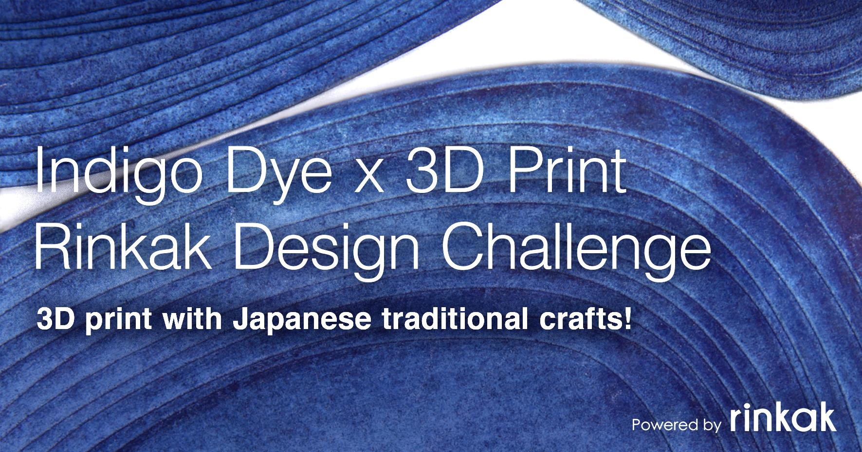 Indigo Dye x 3D Print Rinkak Design Challenge