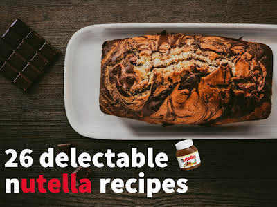 26 Delectable Nutella Recipes