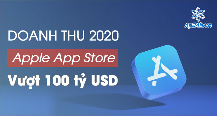 Tổng doanh thu App Store năm 2020 sớm cán mốc 100 tỷ USD vào tháng 11