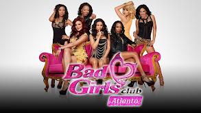 Bad Girls Club: Atlanta thumbnail
