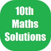 Maths X Solutions for NCERT