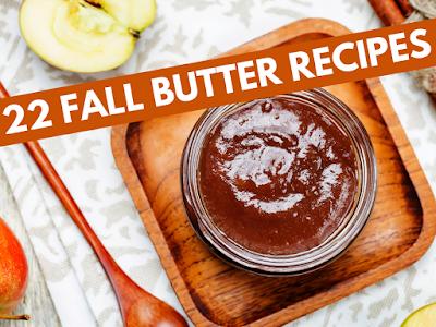 22 Fall Butter Recipes